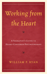link and cover image for the book Working from the Heart: A Therapist's Guide to Heart-Centered Psychotherapy