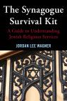 link and cover image for the book The Synagogue Survival Kit: A Guide to Understanding Jewish Religious Services