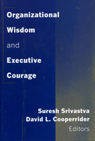 link and cover image for the book Organizational Wisdom and Executive Courage