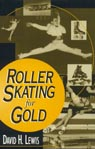 link and cover image for the book Roller Skating for Gold