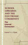 link and cover image for the book School Libraries and the Electronic Community: The Internet Connection