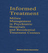 link and cover image for the book Informed Treatment: Milieu Management in Psychiatric Hospitals and Residential Treatment Centers