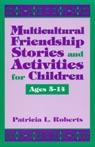 link and cover image for the book Multicultural Friendship Stories and Activities for Children Ages 5-14
