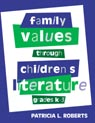 link and cover image for the book Family Values Through Children's Literature, Grades K-3