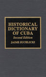 link and cover image for the book Historical Dictionary of Cuba, Second Edition