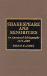 link and cover image for the book Shakespeare and Minorities: An Annotated Bibliography, 1970-2000