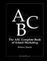 link and cover image for the book The ABC Complete Book of School Marketing