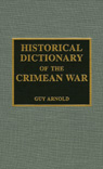 link and cover image for the book Historical Dictionary of the Crimean War