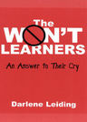 link and cover image for the book The Won't Learners: An Answer to Their Cry