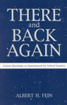 link and cover image for the book There and Back Again: School Shootings as Experienced by School Leaders