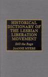 link and cover image for the book Historical Dictionary of the Lesbian Liberation Movement: Still the Rage
