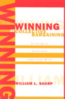 link and cover image for the book Winning at Collective Bargaining: Strategies Everyone Can Live With