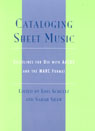 link and cover image for the book Cataloging Sheet Music: Guidelines for Use with AACR2 and the MARC Format