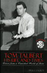 link and cover image for the book Tom Talbert D His Life and Times: Voices From a Vanished World of Jazz