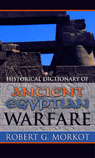 link and cover image for the book Historical Dictionary of Ancient Egyptian Warfare