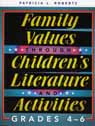 link and cover image for the book Family Values through Children's Literature and Activities, Grades 4 - 6
