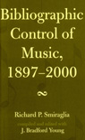 link and cover image for the book Bibliographic Control of Music, 1897-2000