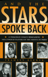 link and cover image for the book And the Stars Spoke Back: A Dialogue Coach Remembers Hollywood Players of the Sixties in Paris