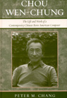 link and cover image for the book Chou Wen-Chung: The Life and Work of a Contemporary Chinese-Born American Composer