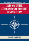 link and cover image for the book Historical Dictionary of NATO and Other International Security Organizations