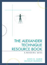 link and cover image for the book The Alexander Technique Resource Book: A Reference Guide