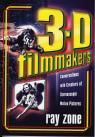 link and cover image for the book 3-D Filmmakers: Conversations with Creators of Stereoscopic Motion Pictures