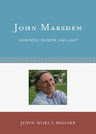 link and cover image for the book John Marsden: Darkness, Shadow, and Light