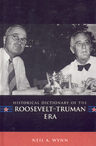 link and cover image for the book Historical Dictionary of the Roosevelt-Truman Era