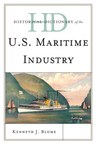 link and cover image for the book Historical Dictionary of the U.S. Maritime Industry