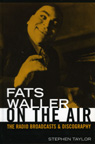 link and cover image for the book Fats Waller On The Air: The Radio Broadcasts and Discography