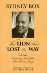 link and cover image for the book The Lion That Lost Its Way: And Other Cautionary Tales of the Show Business Jungle