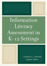link and cover image for the book Information Literacy Assessment in K-12 Settings