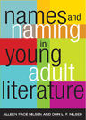 link and cover image for the book Names and Naming in Young Adult Literature