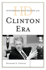 link and cover image for the book Historical Dictionary of the Clinton Era