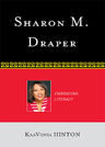 link and cover image for the book Sharon M. Draper: Embracing Literacy