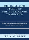 link and cover image for the book Emigration from the United Kingdom to America: Lists of Passengers Arriving at U.S. Ports, January 1871 - June 1871, Volume 3