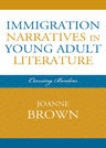 link and cover image for the book Immigration Narratives in Young Adult Literature: Crossing Borders
