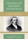 link and cover image for the book Lessons of Infinite Advantage: William Taylor's California Experiences