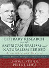 link and cover image for the book Literary Research and the American Realism and Naturalism Period: Strategies and Sources