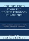 link and cover image for the book Emigration from the United Kingdom to America: Lists of Passengers Arriving at U.S. Ports, January 1874 - August 1874, Volume 9