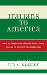 link and cover image for the book Italians to America, October 1903 - March 1904: Lists of Passengers Arriving at U.S. Ports, Volume 25