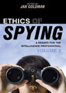 link and cover image for the book Ethics of Spying: A Reader for the Intelligence Professional, Volume 2