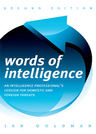 link and cover image for the book Words of Intelligence: An Intelligence Professional's Lexicon for Domestic and Foreign Threats, 2nd Edition