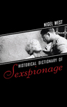 link and cover image for the book Historical Dictionary of Sexspionage