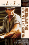 link and cover image for the book The A to Z of Australian and New Zealand Cinema