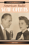 link and cover image for the book Historical Dictionary of American Radio Soap Operas