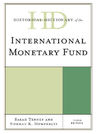 link and cover image for the book Historical Dictionary of the International Monetary Fund, Third Edition