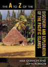 link and cover image for the book The A to Z of the Discovery and Exploration of the Pacific Islands