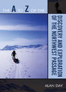 link and cover image for the book The A to Z of the Discovery and Exploration of the Northwest Passage