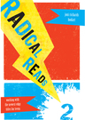 link and cover image for the book Radical Reads 2: Working with the Newest Edgy Titles for Teens